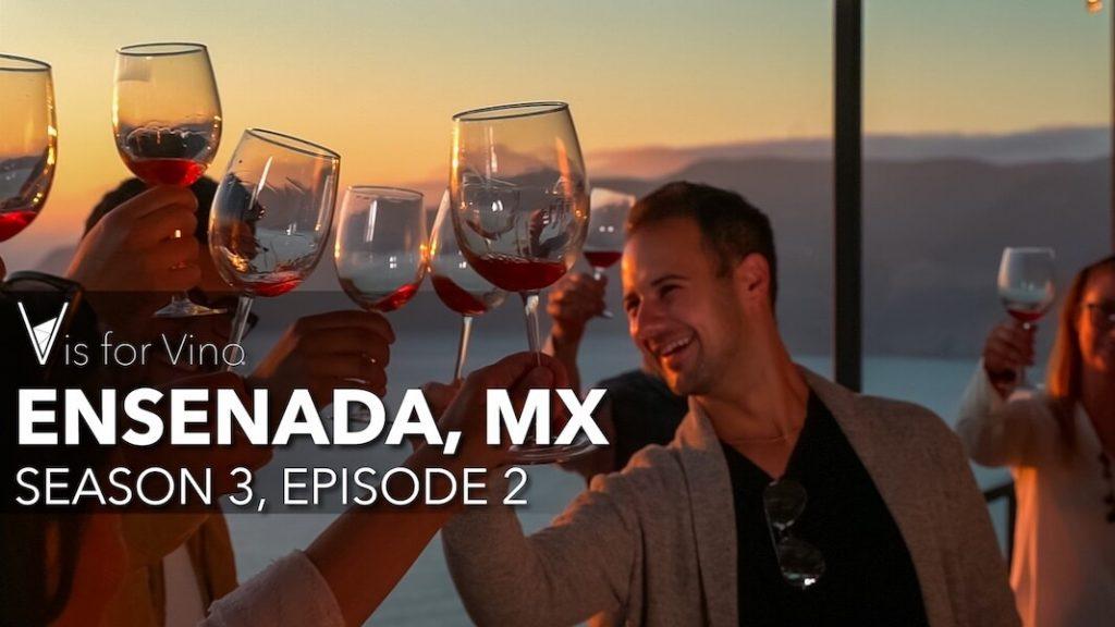 Ensenada Mexico Episode V is for Vino Wine Show