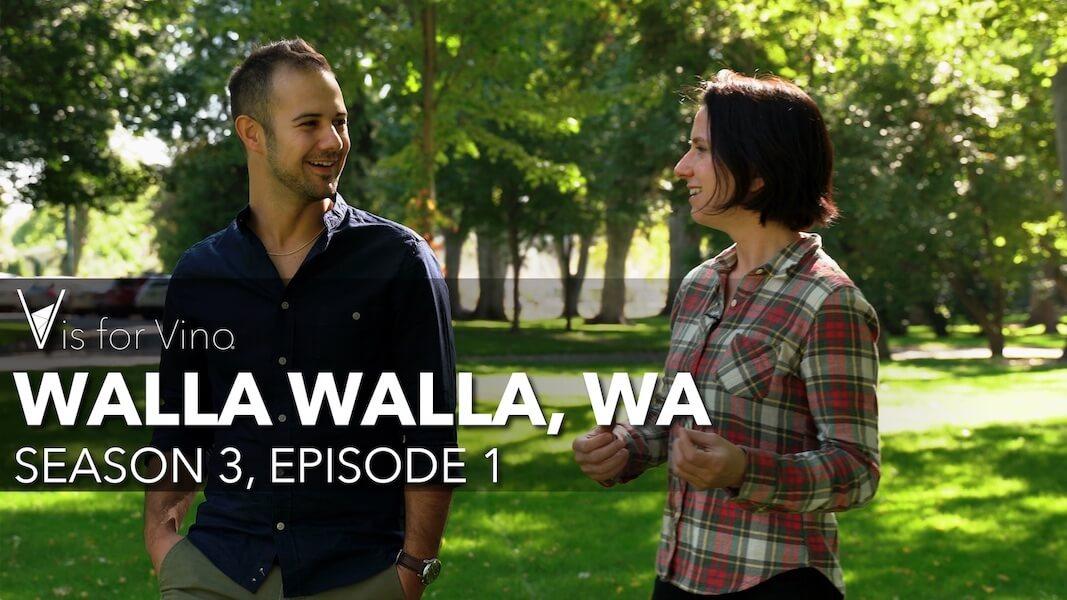Walla Walla Washington Episode V is for Vino Wine Show